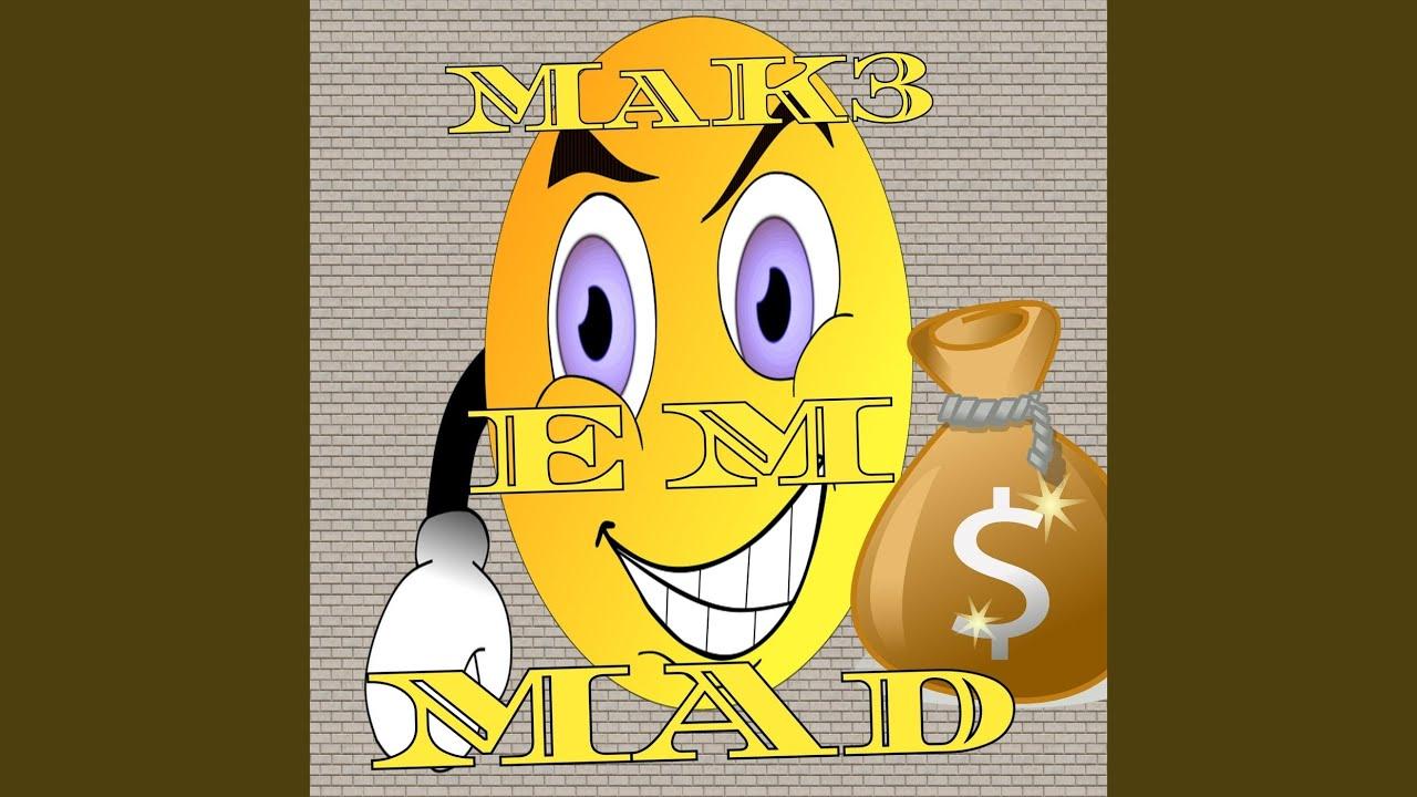 Download Make 'Em Mad (feat. Blk2x)