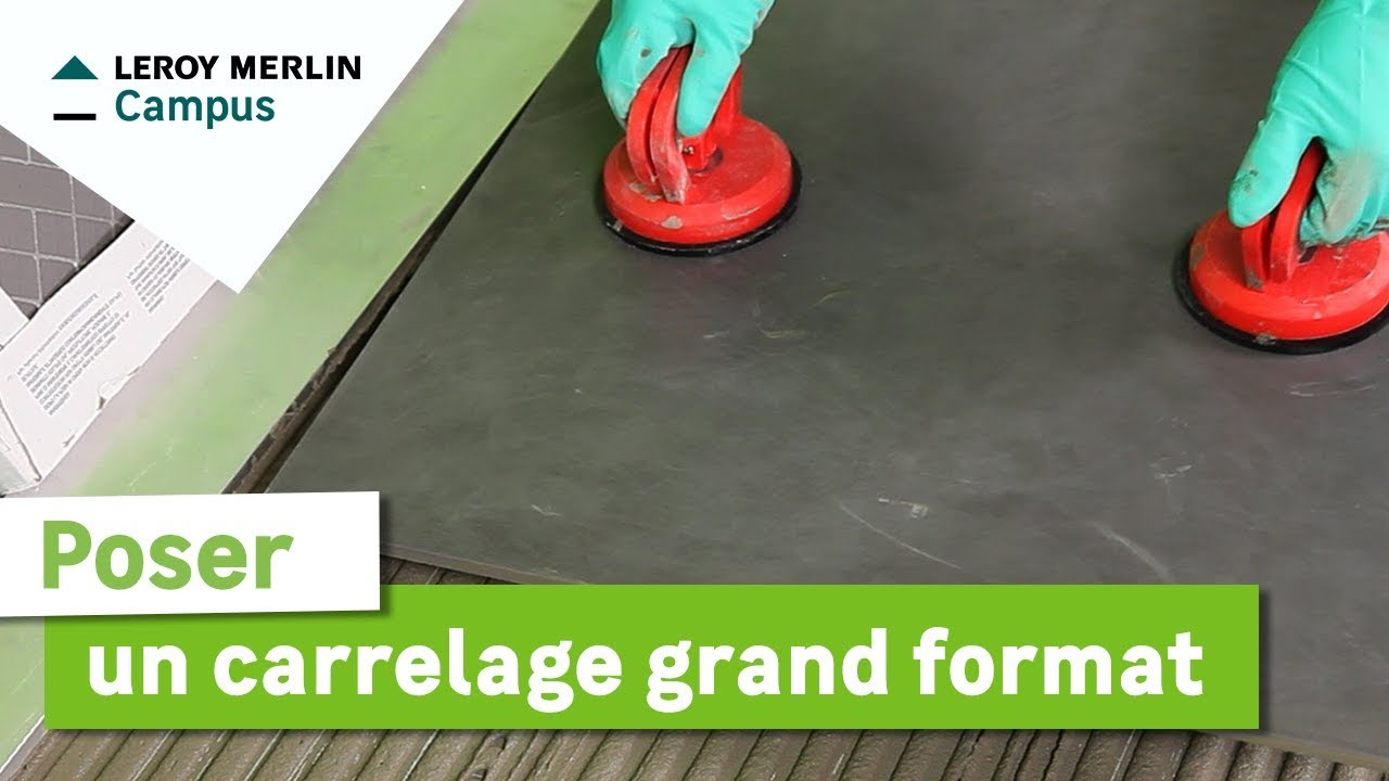 Comment poser un carrelage grand format leroy merlin youtube - Comment poser du carrelage sur du carrelage ...