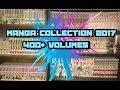 MANGA COLLECTION 2017   400+ VOLUMES