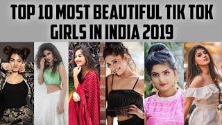 Top 10 Most Beautiful Girls on Tik Tok || Top Cutest Indian Tik Tok Queens in 2019