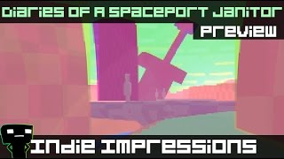 Indie Impressions - Diaries of a Spaceport Janitor (Preview Build)