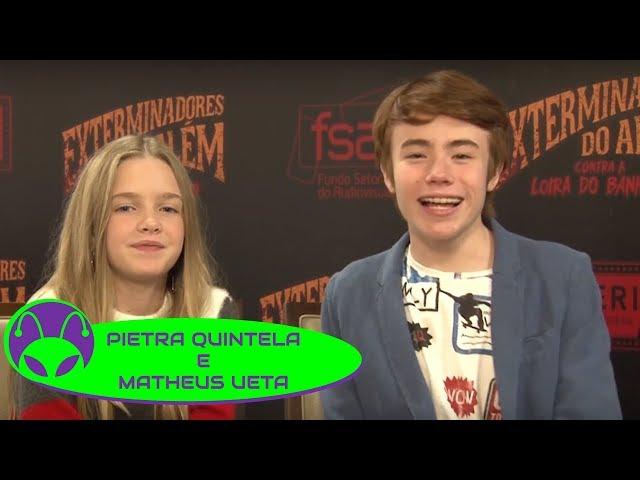 Exterminadores do Além | Pietra Quintela e Matheus Ueta