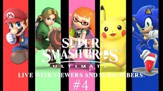 Super Smash Bros. Ultimate LIVE with Viewers and Subscribers! #4