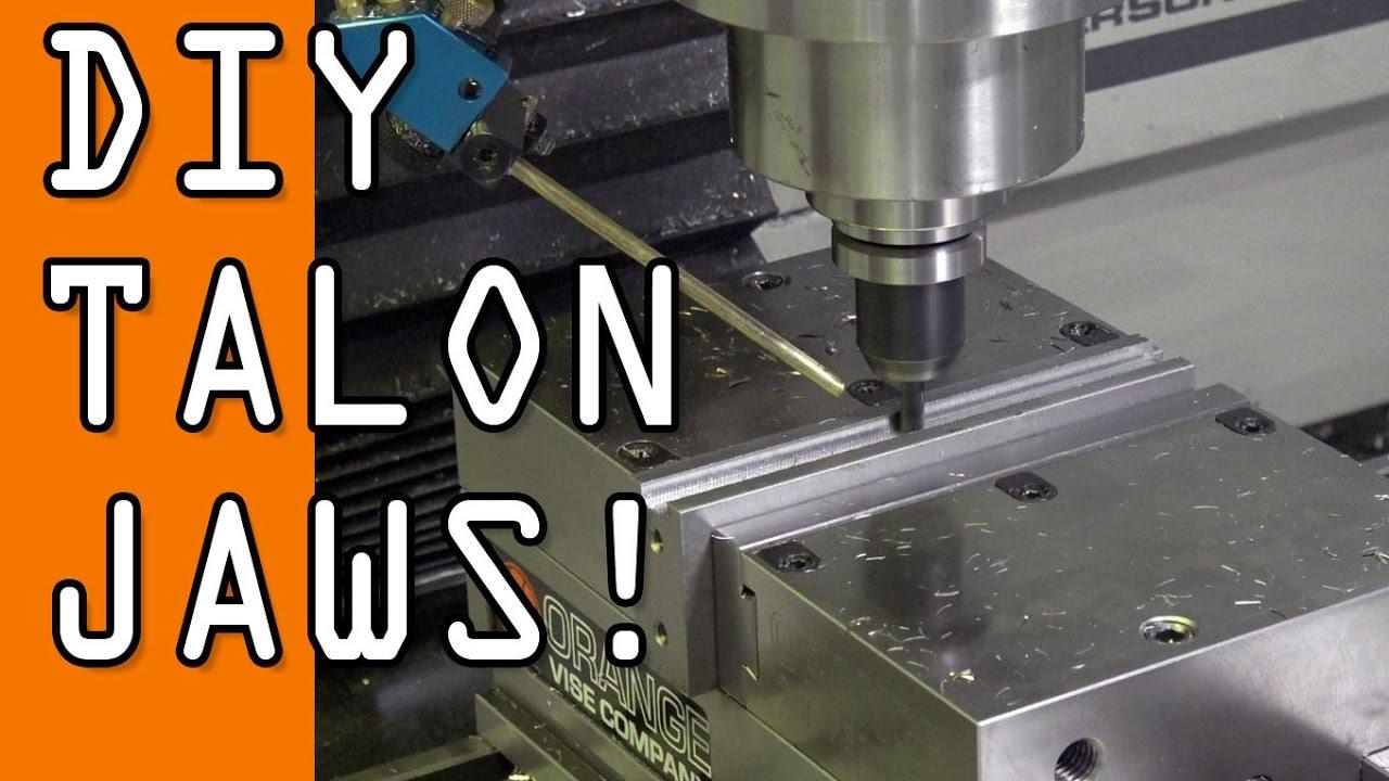 Machining DIY Talon Jaws! - NYC CNC