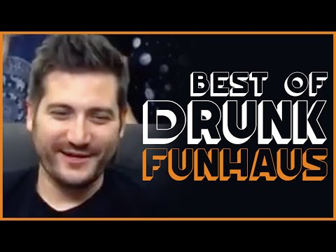Best Of Drunk Funhaus