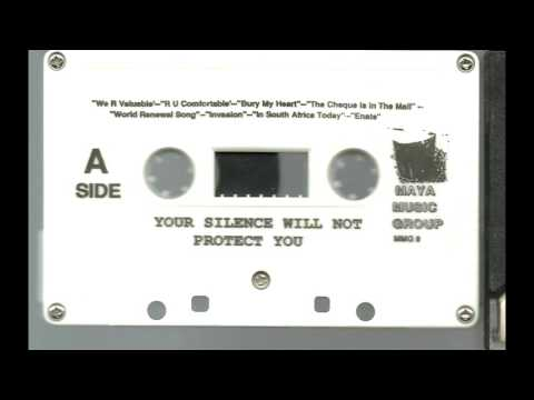 Your Silence Will Not Protect You - Volume One - Side A