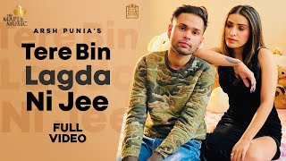 Tere Bina Lagda Na Jee (Official Video)| Arsh Punia|EVOL| New Punjabi Songs 2021 Latest Punjabi Song