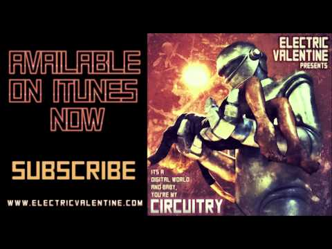 Electric Valentine - Circuitry ft Street Drum Corps (HQ Official)