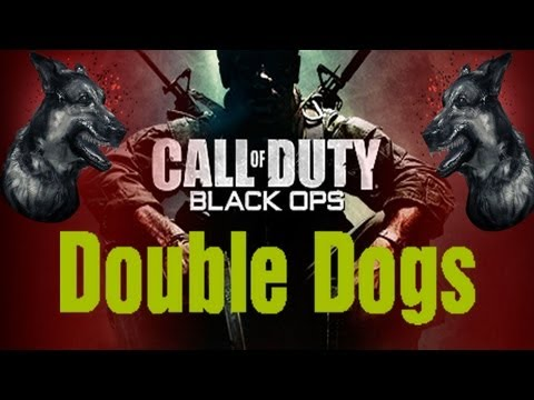 Black Ops - DOUBLE DOGS, MW3 Hackers & Brotherhood Gaming!