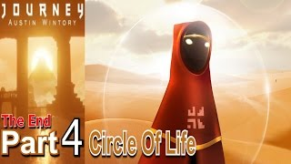 Journey Part 4 Circle Of Life Walkthrough Gameplay Single Player