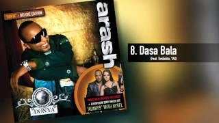 Arash -  Dasa Bala  (Feat. Timbuktu & YAG)