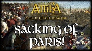 VIKINGS ATTACK PARIS! Total War Attila: Age of Charlemagne! (Siege Battle)