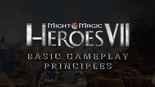 Might & Magic Heroes VII Tutorials - Basic gameplay principles