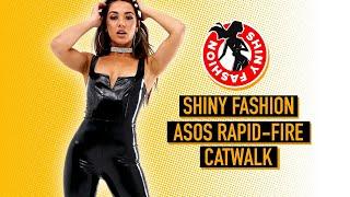 ASOS Rapid-Fire catwalk Shiny Fashion [LIVE]
