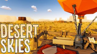I Survived The Dangerous Desert By Building & Flying In A Hot Air Balloon - Desert Skies Gameplay