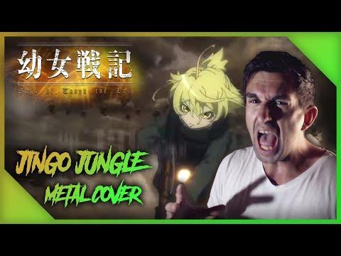 JINGO JUNGLE [Metal Cover] || Youjo Senki (The Saga Of Tanya The Evil)