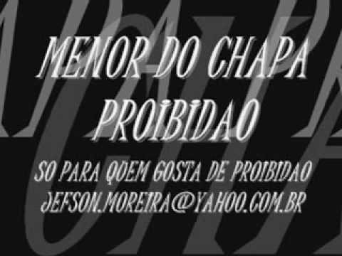 Menor Do Chapa Proibidao Vida Loka Youtube