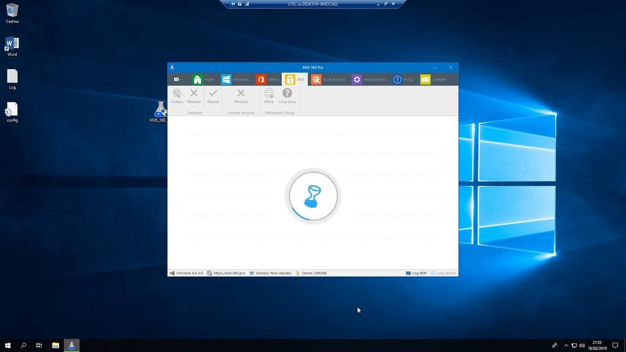 DIMOSTRAZIONE KMS 360 PRO - Attivazione Windows 10 Enterprise LTSC + Office  2019