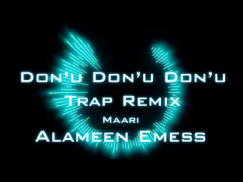 Donu Donu Donu Trap Remix Video