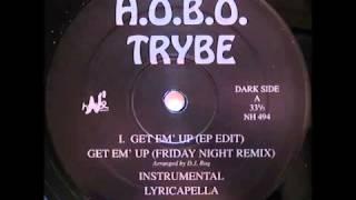 Gambar cover H.O.B.O. Trybe - Get Em' Up (1994)