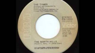 The Tymes - The North Hills