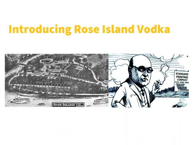 Introducing Rose Island Vodka