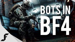 BOTS IN BF4 - Battlefield 4