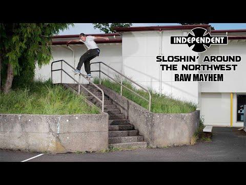 RAW MAYHEM w/ Henry Gartland, Kirby and Zack Wallin Sloshin Around | Independent Trucks