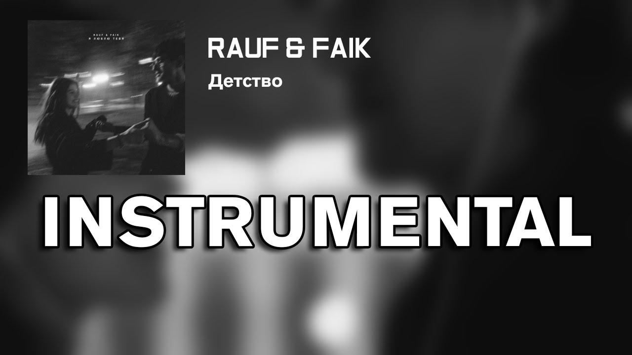 Rauf Faik Detstvo Minus Instrumental Reprod Denizleet Chords Chordify