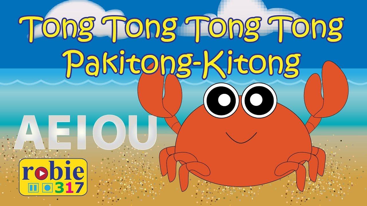 Download Tong Tong Tong Pakitong-Kitong (Alphabet Song)   Filipino Kids Song   robie317