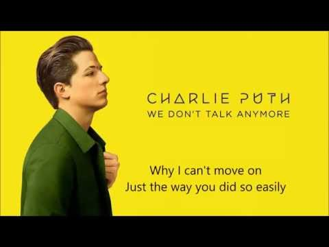 Charlie Puth  We dont talk any more Ft Selena Gomez lyric  HQ sound