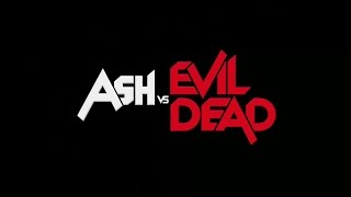 Ash vs Evil Dead(1 season) -   Who's Your Daddy