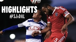 HIGHLIGHTS: San Jose Earthquakes vs. FC Dallas | May 10, 2014