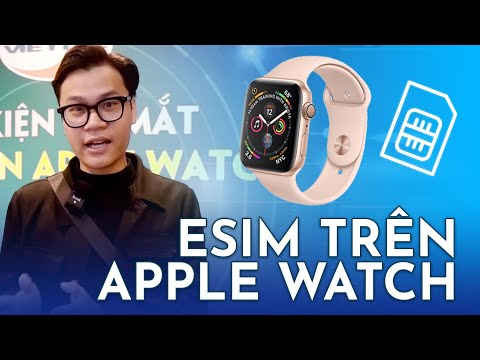 Viettel Ra Mắt ESIM Trên Apple Watch : Tính Năng Lần đầu Có ở Việt Nam