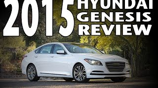 Review of the 2015 Hyundai Genesis, Test Drive and Price Range