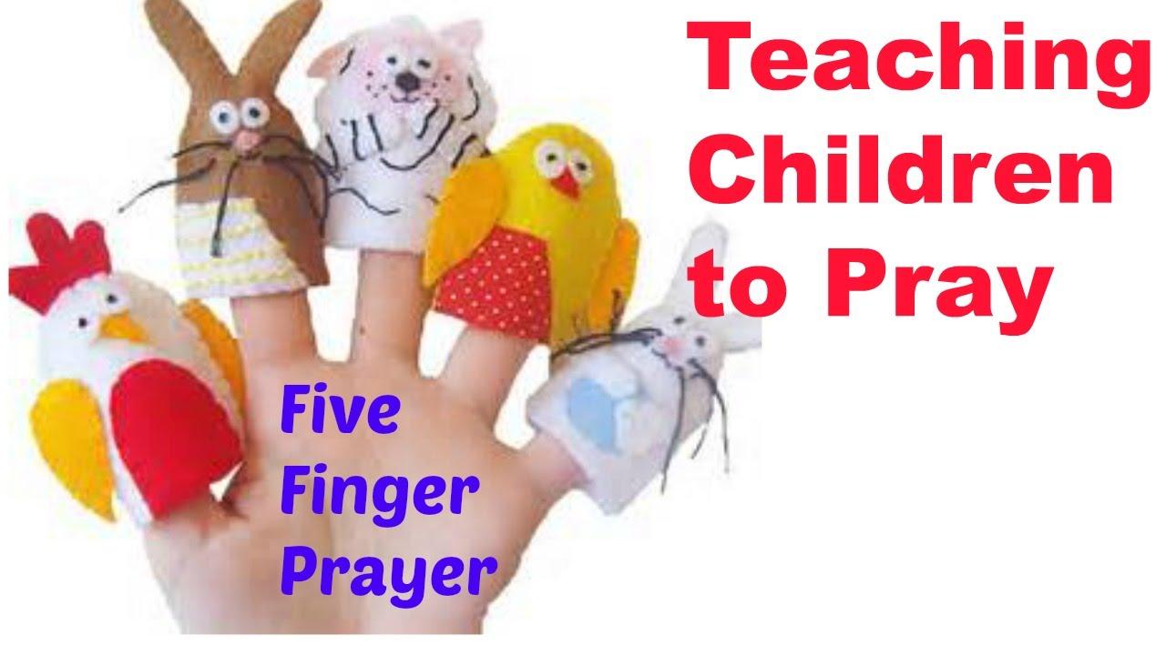 teach kids to pray five finger method youtube