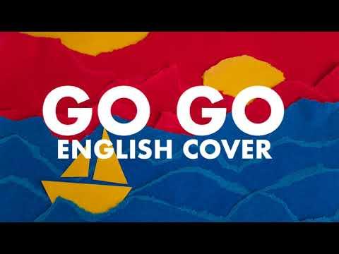 [ENGLISH COVER] Go Go - BTS (방탄소년단)