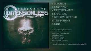 Dimensionless - Dehumanize (Full Album Stream)