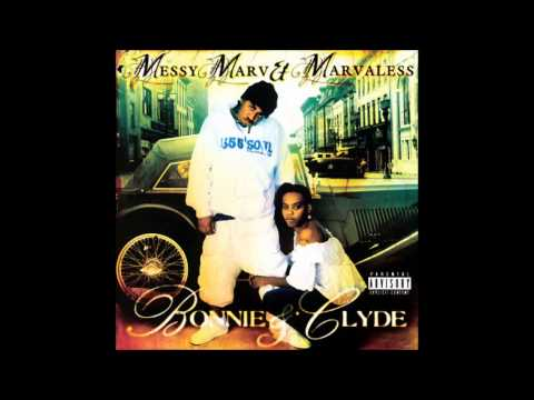 Messy Marv & Marvaless. Bonnie & Clyde (Full Album)
