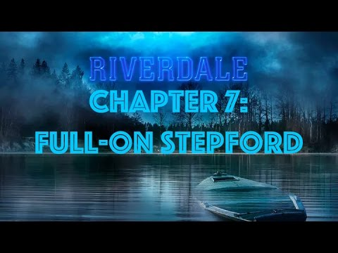 Riverdale Recap 1x07: Full-On Stepford