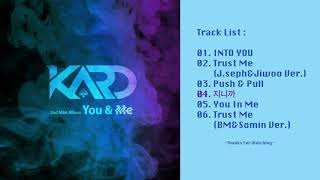 [FULL Album] KARD - YOU & ME - The 2nd Mini Album