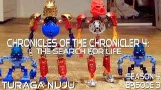 chronicles of the chronicler 4 the search for life episode 3 turaga nuju