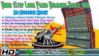 Hindi 1Step Long Piano Humming Dance Mix || Dj Susovan Remix || RSS PRESENT