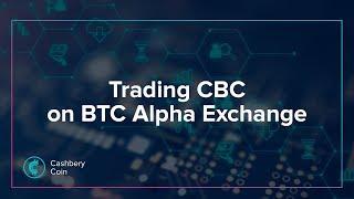 Trading CBC on BTC Alpha Exchange