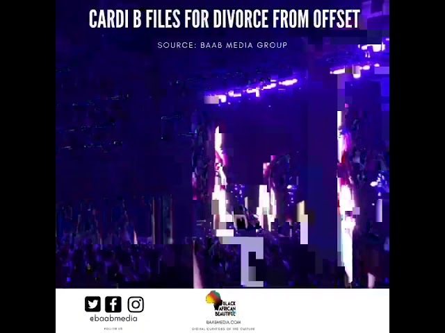 Cardi B Files for Divorce: Offset Drama Timeline
