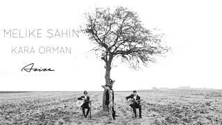 Melike Şahin - Kara Orman • {Azize Sessions} Video