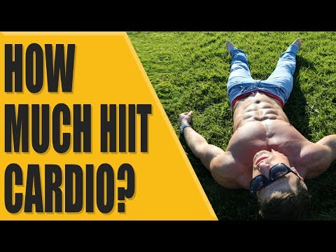 How much HIIT cardio should you do?