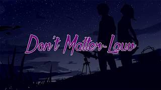 Nightcore:Lauv - don't matter (with lyrics)