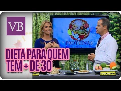Dieta Para + 30 Anos  - Você Bonita (11/04/16)