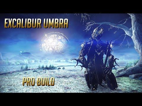 Warframe [ITA] ~ Excalibur Umbra ~ PRO BUILD (3 Forma) ~ Arkel